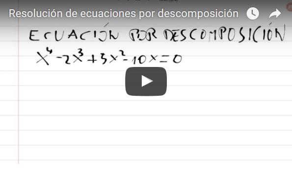 RESOLUCIÓN DE ECUACIONES de tercer grado por descomposición ...